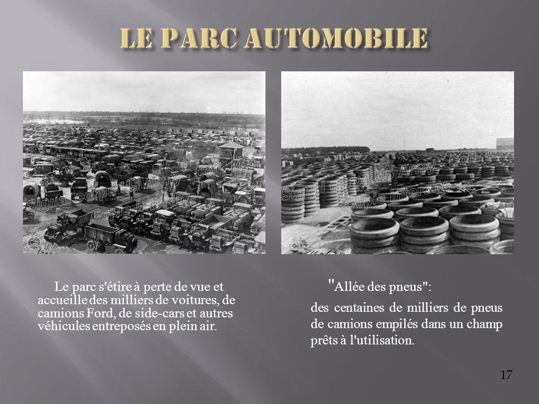 17 Le parc s'étire à perte de vue et accueille des milliers de voitures, de camions Ford, de side-cars et autres véhicules entreposés en plein air.