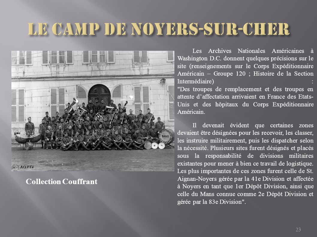 23 Les Archives Nationales Américaines à Washington D.C. donnent quelques précisions sur le site (renseignements sur le Corps Expéditionnaire Américai