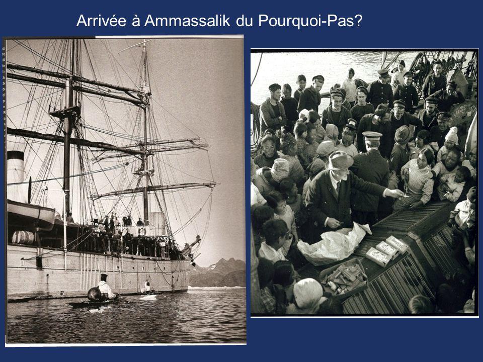 Arrivée à Ammassalik du Pourquoi-Pas?