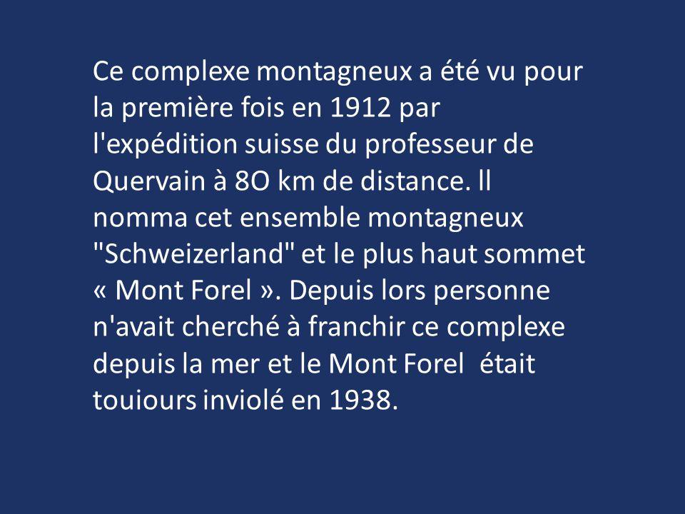 Ce complexe montagneux a été vu pour la première fois en 1912 par l'expédition suisse du professeur de Quervain à 8O km de distance. ll nomma cet ense