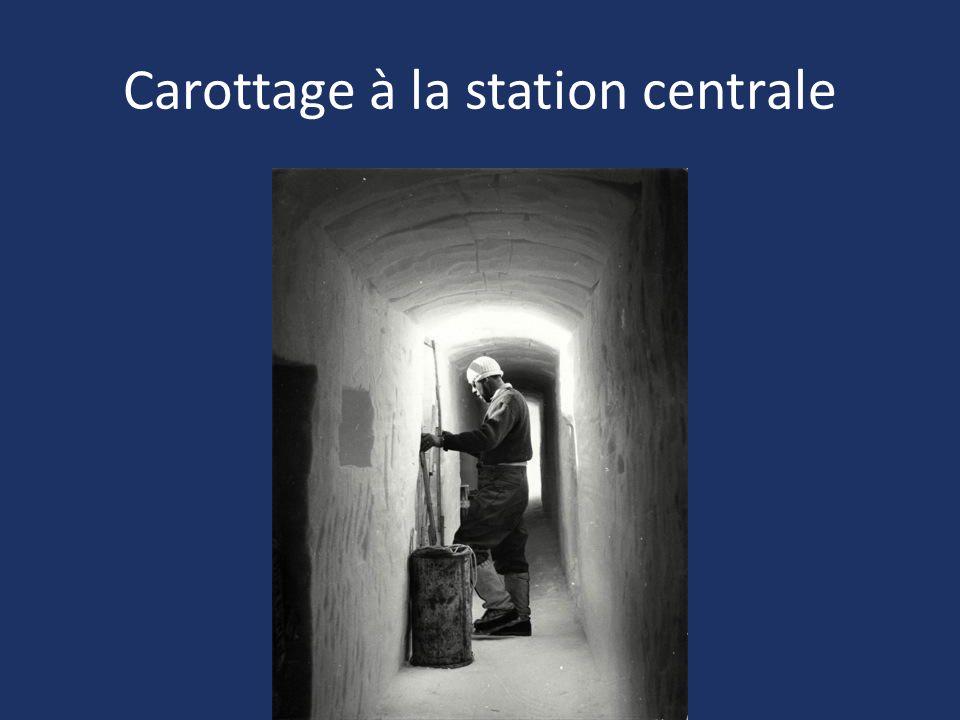 Carottage à la station centrale