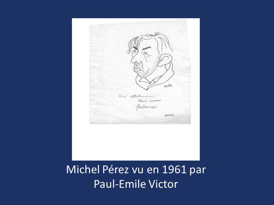 Michel Pérez vu en 1961 par Paul-Emile Victor