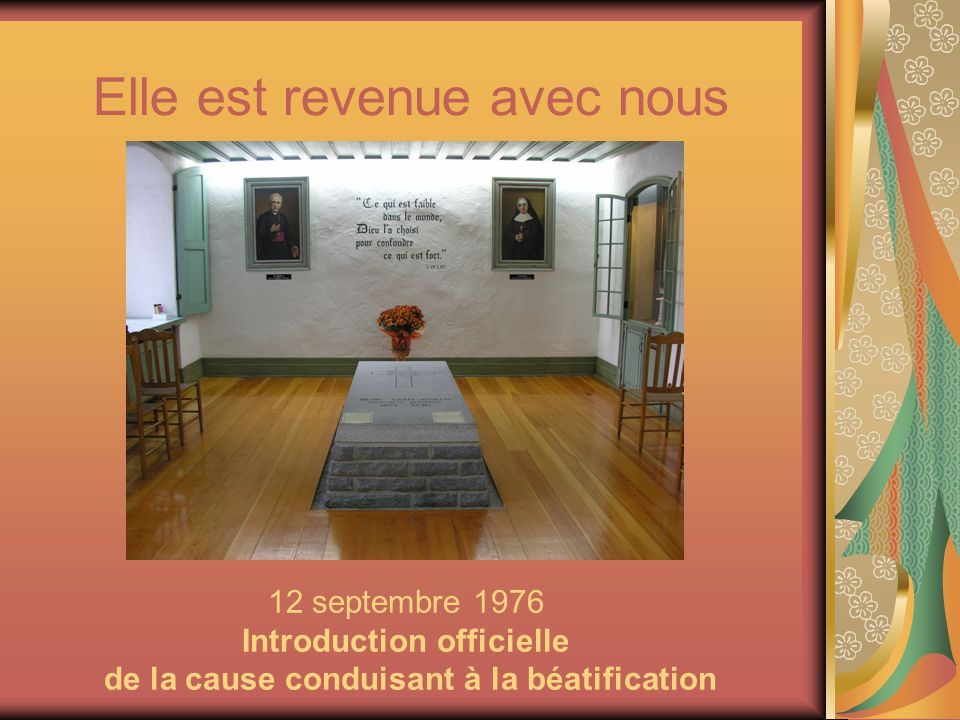 Elle est revenue avec nous 12 septembre 1976 Introduction officielle de la cause conduisant à la béatification
