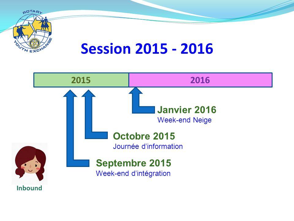 20152016 Session 2015 - 2016 Septembre 2015 Week-end d'intégration Inbound Octobre 2015 Journée d'information Janvier 2016 Week-end Neige