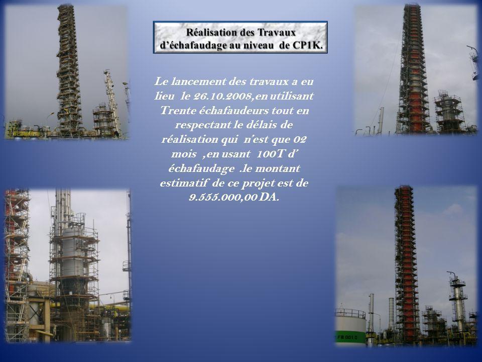 Le lancement des travaux a eu lieu le 26.10.2008,en utilisant Trente échafaudeurs tout en respectant le délais de réalisation qui n'est que 02 mois,en