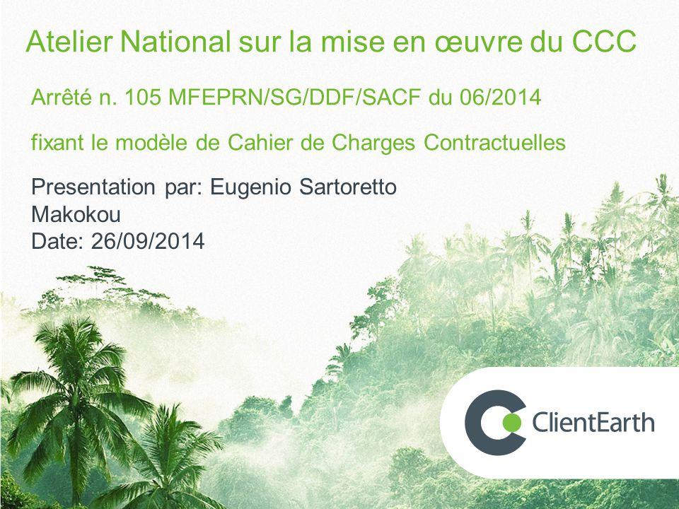 Contenu 1.Concession forestière: UFA, UFG, AAC 2.Qu'est ce que c'est le Cahier des Charges Contractuelles (CCC).
