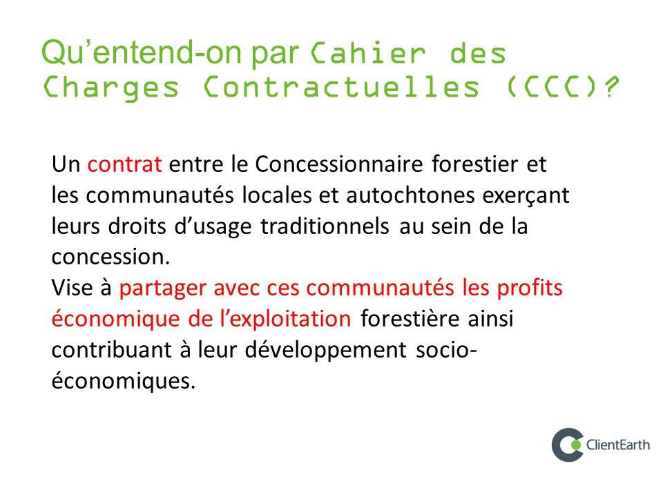 Qu'entend-on par Cahier des Charges Contractuelles (CCC).