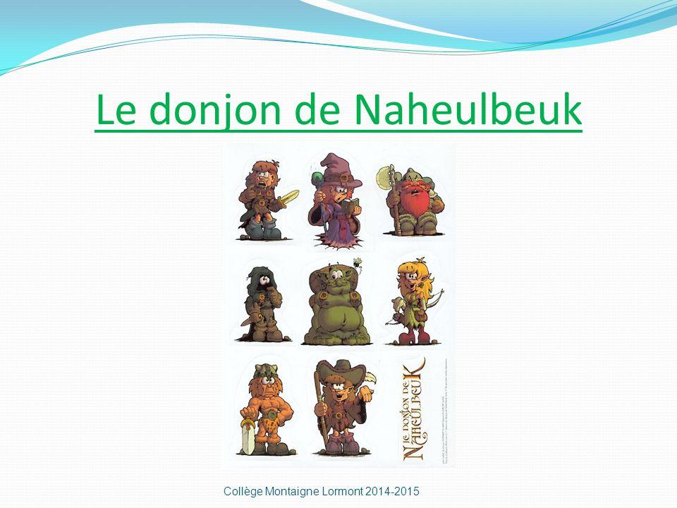 Le donjon de Naheulbeuk Collège Montaigne Lormont 2014-2015
