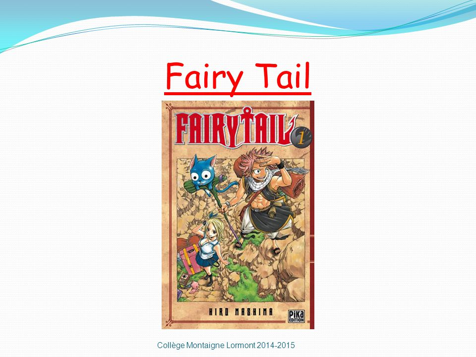 Fairy Tail Collège Montaigne Lormont 2014-2015