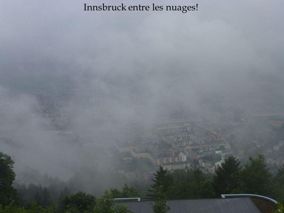 Innsbruck entre les nuages!