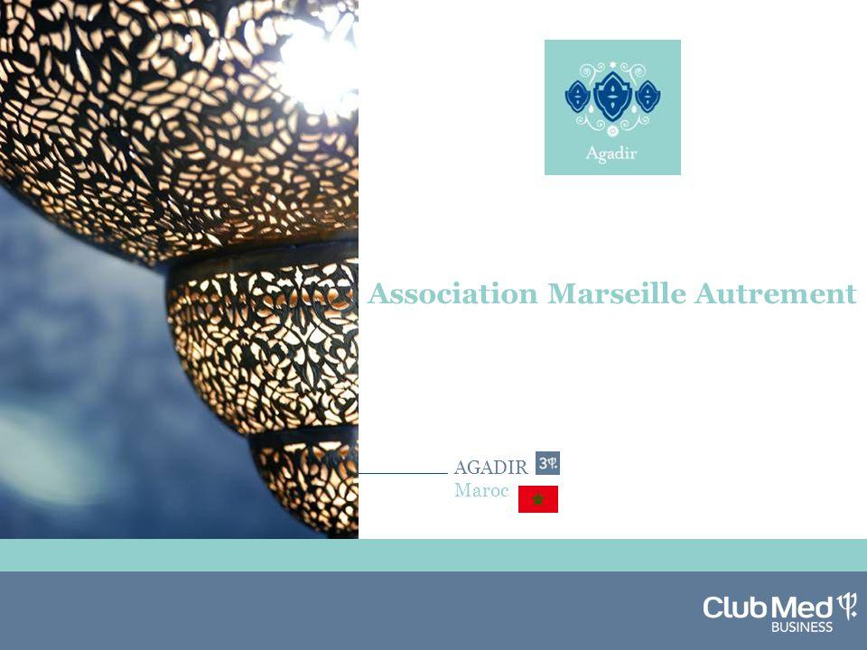 AGADIR Maroc Association Marseille Autrement