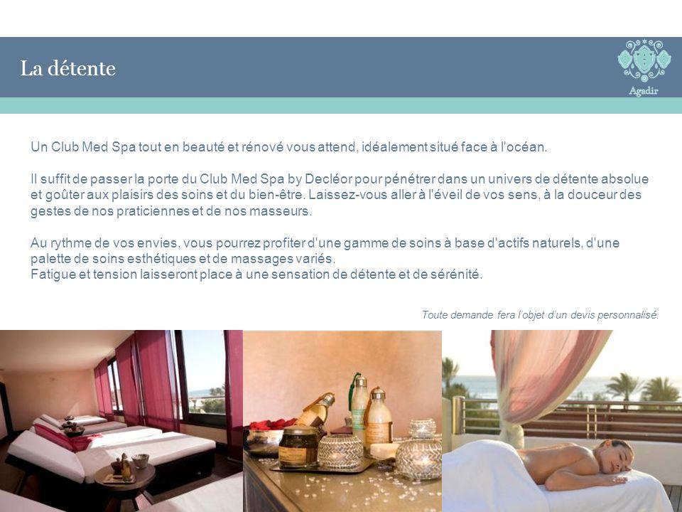 Un Club Med Spa tout en beauté et rénové vous attend, idéalement situé face à l'océan. Il suffit de passer la porte du Club Med Spa by Decléor pour pé