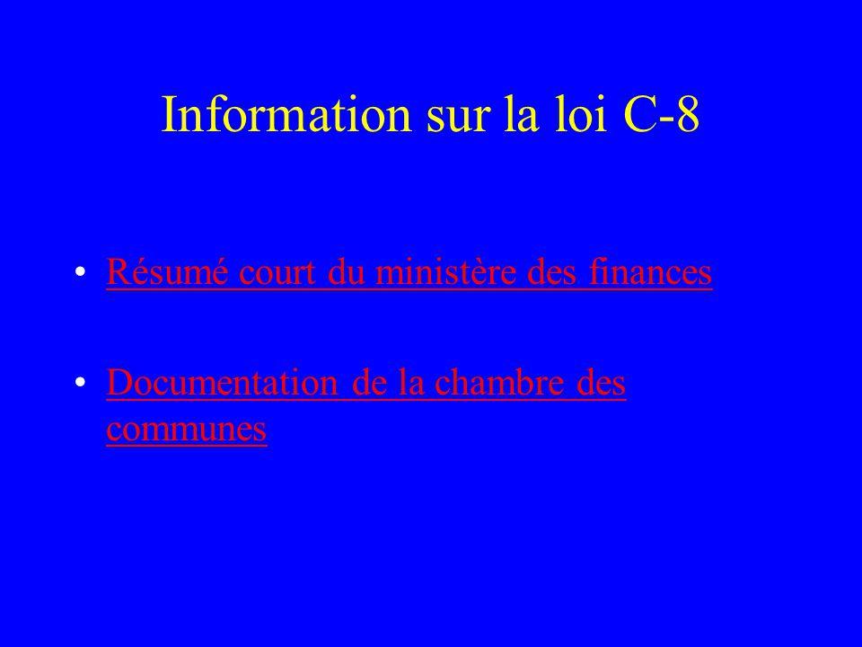 Information sur la loi C-8 Résumé court du ministère des finances Documentation de la chambre des communesDocumentation de la chambre des communes