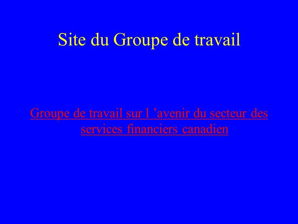 Site du Groupe de travail Groupe de travail sur l 'avenir du secteur des services financiers canadien