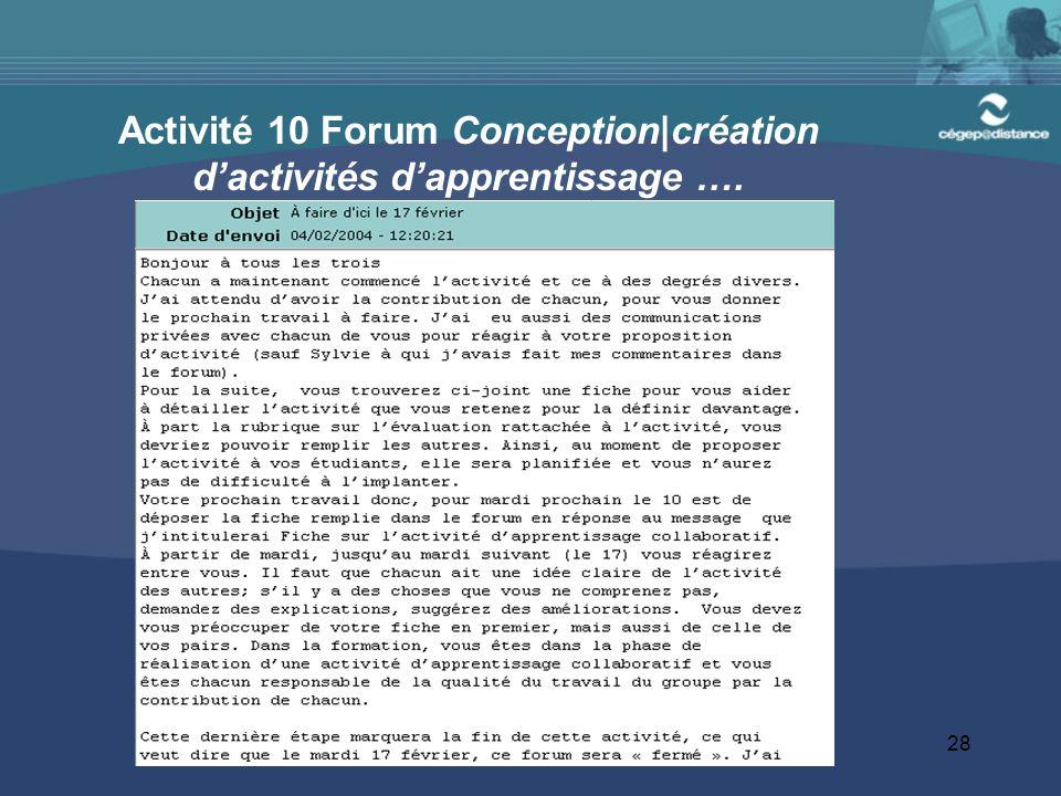 28 Activité 10 Forum Conception|création d'activités d'apprentissage ….
