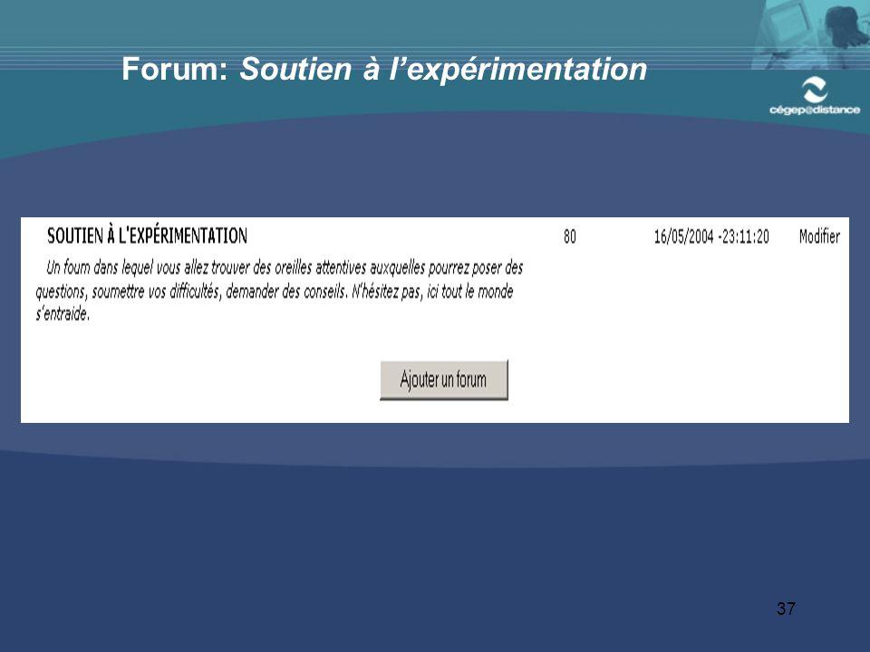 37 Forum: Soutien à l'expérimentation