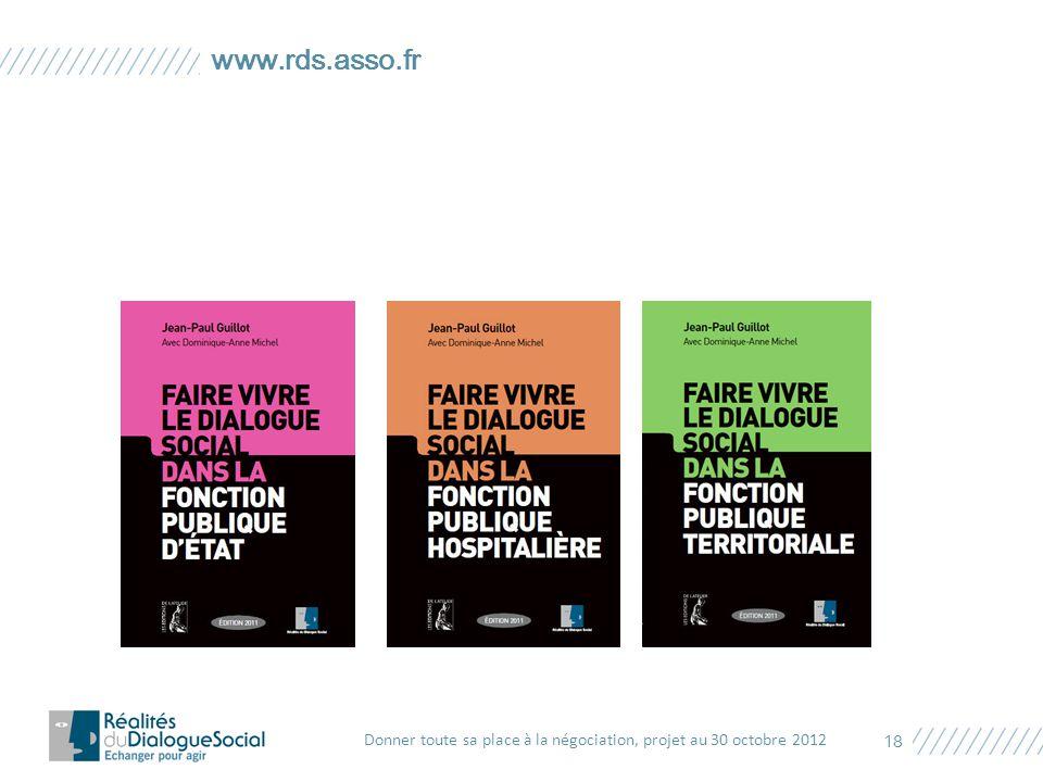 www.rds.asso.fr Donner toute sa place à la négociation, projet au 30 octobre 2012 18