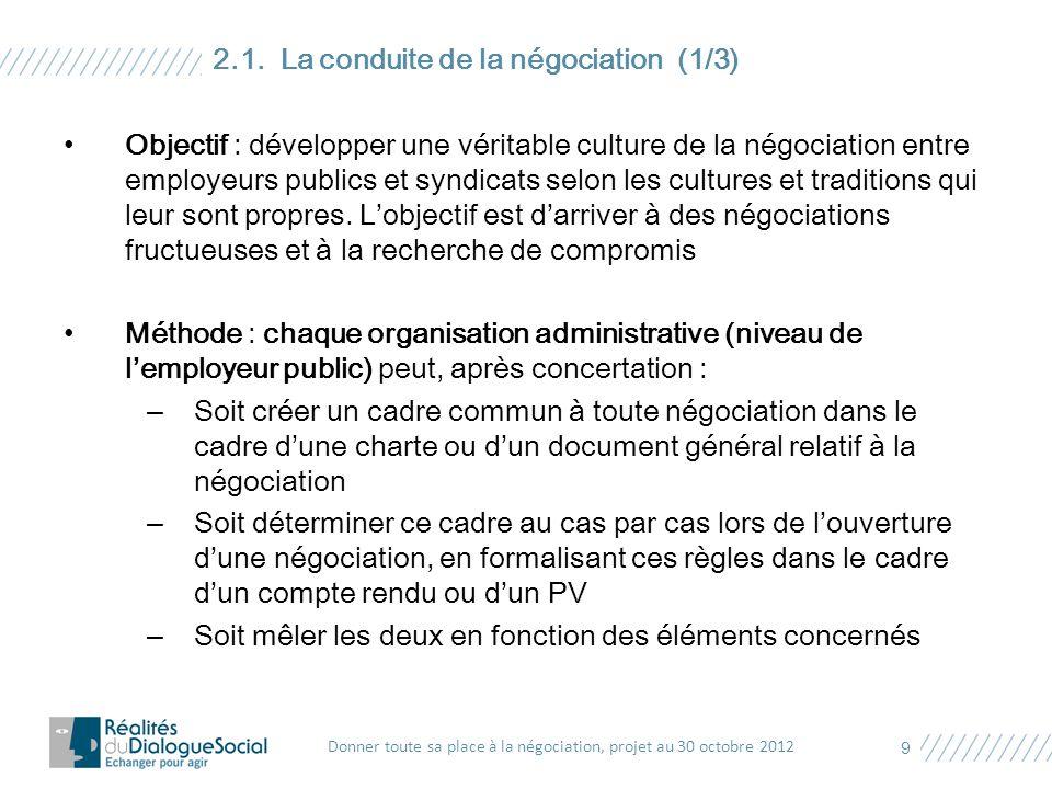 Objectif : développer une véritable culture de la négociation entre employeurs publics et syndicats selon les cultures et traditions qui leur sont pro