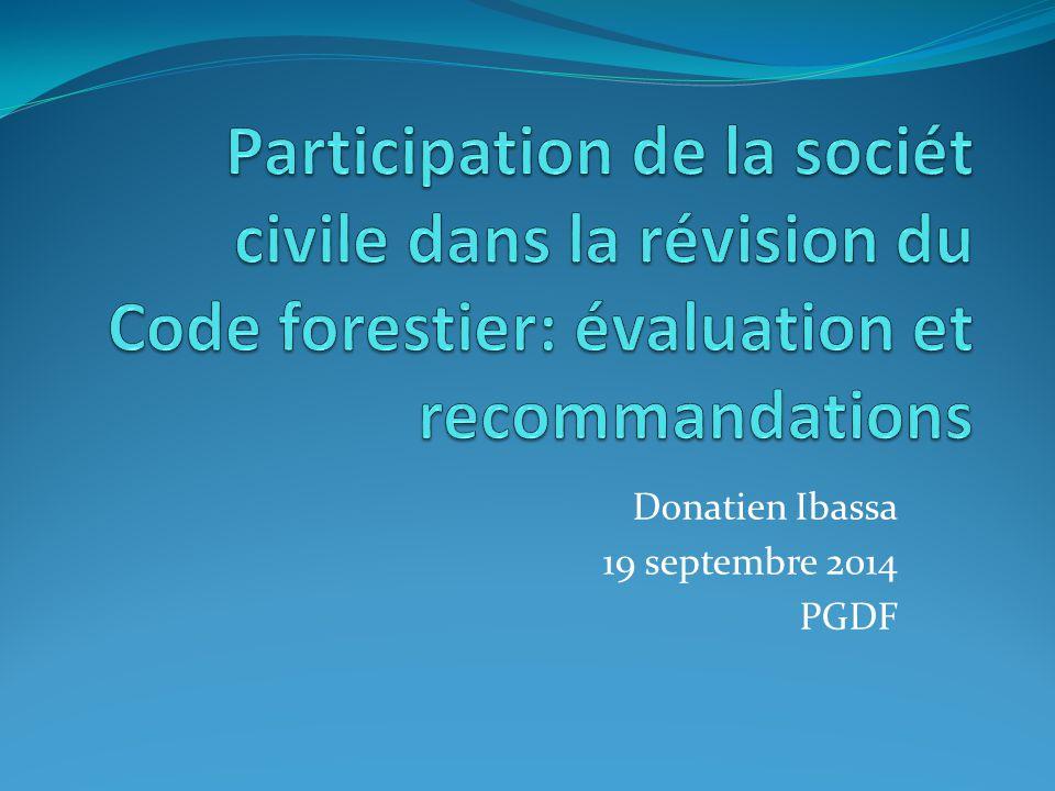 Contexte Participation de la PGDF a la révision du Code depuis 2011 En quoi s'agit cette evaluation.