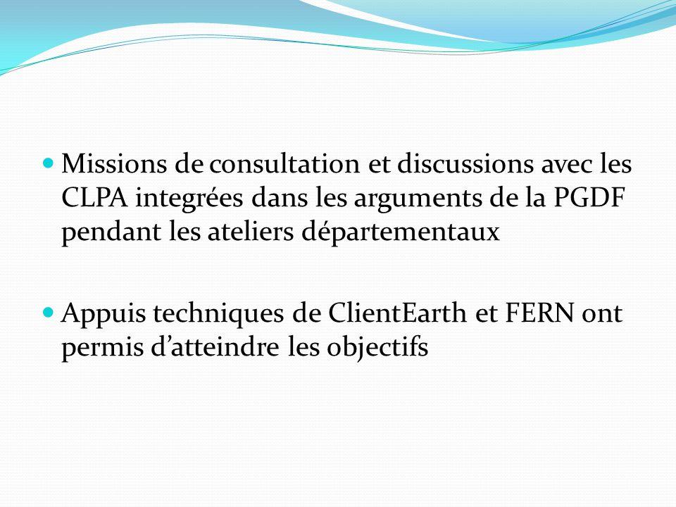 Missions de consultation et discussions avec les CLPA integrées dans les arguments de la PGDF pendant les ateliers départementaux Appuis techniques de ClientEarth et FERN ont permis d'atteindre les objectifs