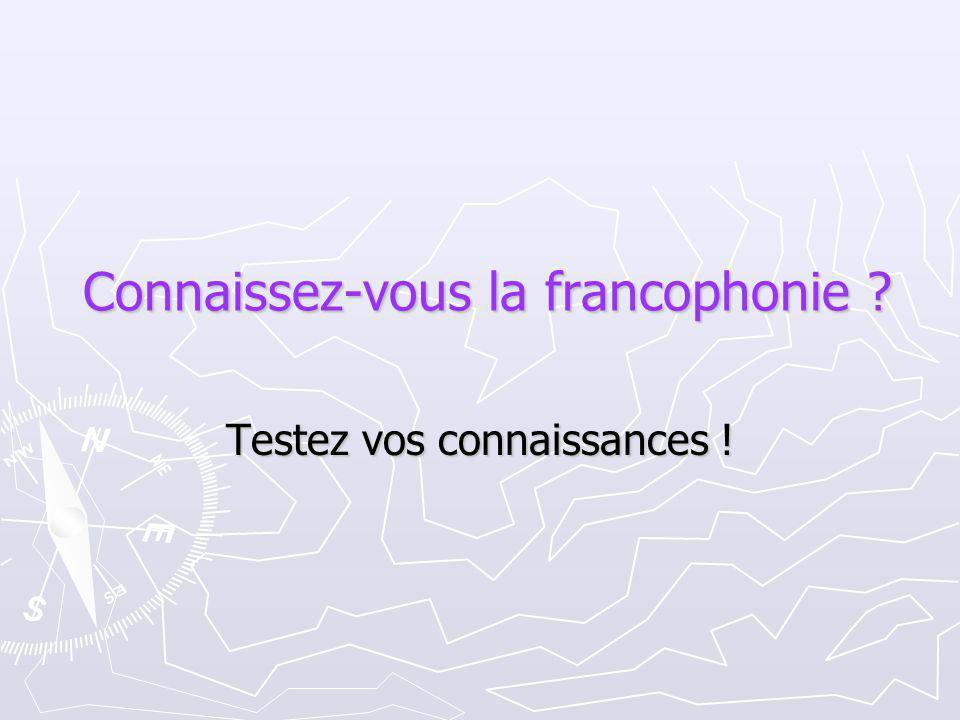 La francophonie, c'est… A.L'ensemble des personnes qui parlent français dans le monde B.