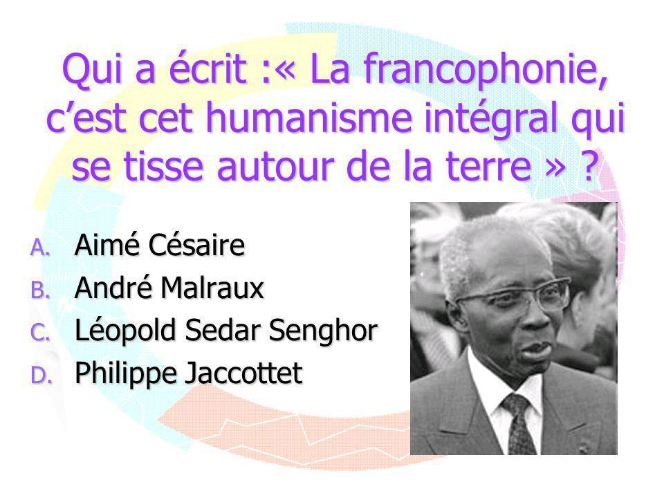 Réponse C Léopold Sedar Senghor a été le premier président de la République du Sénégal, de 1960 à 1980.