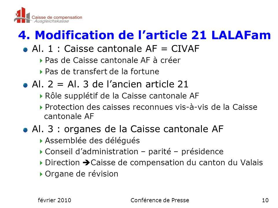 février 2010Conférence de Presse10 4. Modification de l'article 21 LALAFam Al.