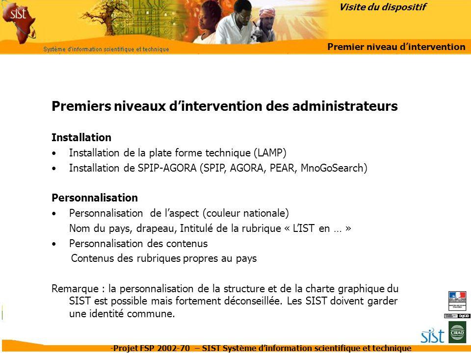 -Projet FSP 2002-70 – SIST Système d'information scientifique et technique Premiers niveaux d'intervention des administrateurs Installation Installati