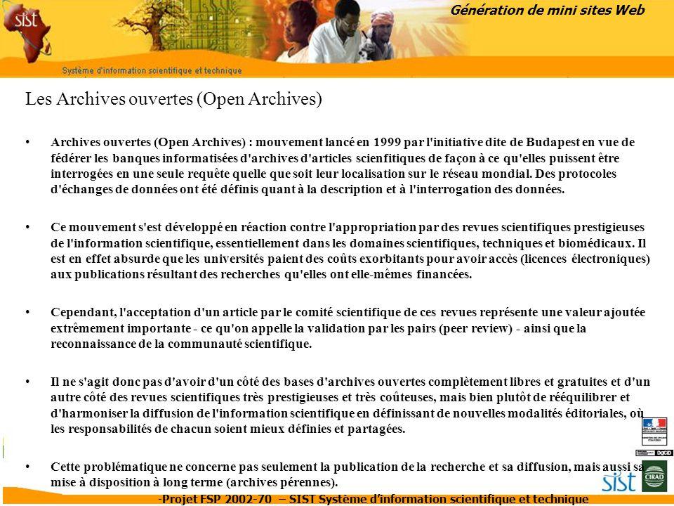 -Projet FSP 2002-70 – SIST Système d'information scientifique et technique Génération de mini sites Web Les Archives ouvertes (Open Archives) Archives