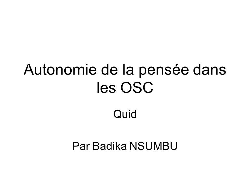 Autonomie de la pensée dans les OSC Quid Par Badika NSUMBU