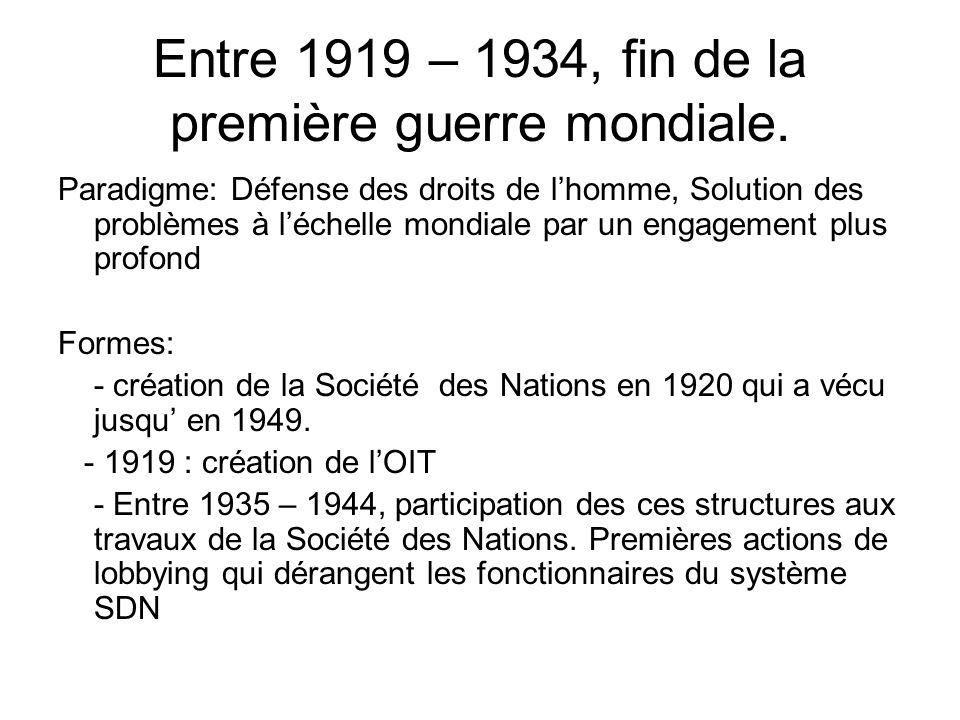 Entre 1919 – 1934, fin de la première guerre mondiale.