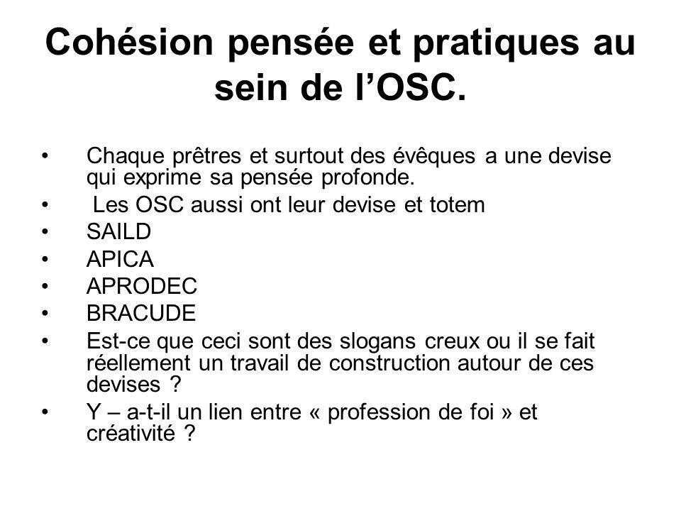Cohésion pensée et pratiques au sein de l'OSC.