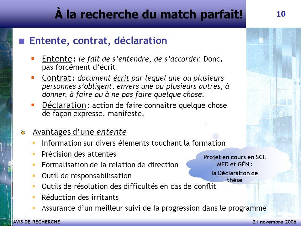 AVIS DE RECHERCHE 21 novembre 2006 10 Entente, contrat, déclaration  Entente : le fait de s'entendre, de s'accorder.