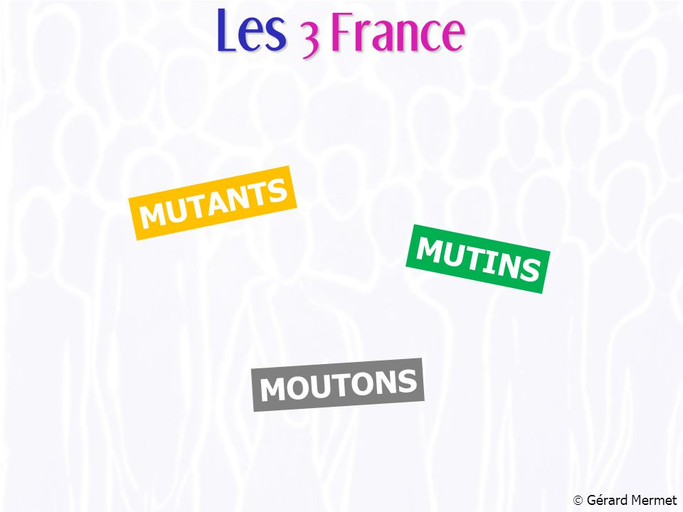  Gérard Mermet MOUTONS MUTINS MUTANTS Les 3 France