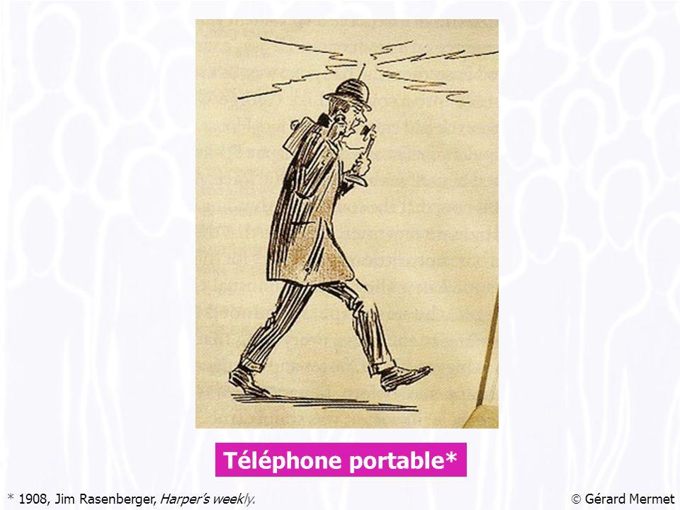  Gérard Mermet Téléphone portable* * 1908, Jim Rasenberger, Harper's weekly.