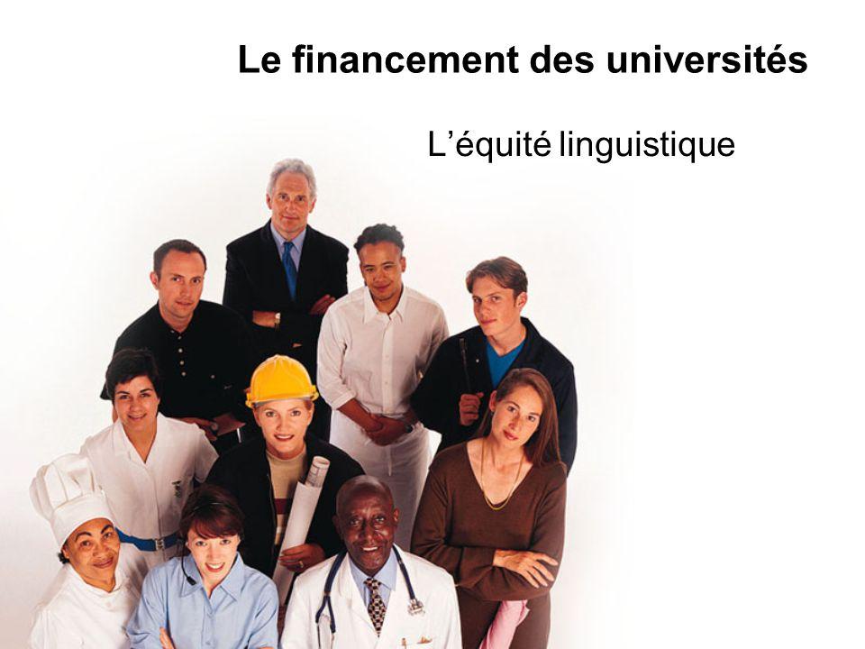 Le financement des universités L'équité linguistique