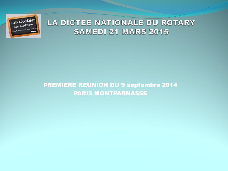 PREMIERE REUNION DU 9 septembre 2014 PARIS MONTPARNASSE