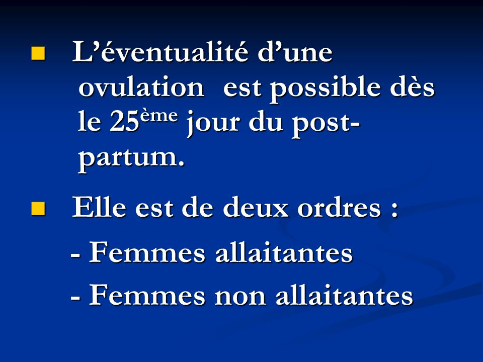 PHYSIOLOGIE DE L'OVULATION