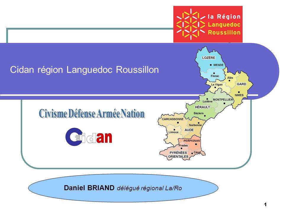1 Cidan région Languedoc Roussillon Daniel BRIAND délégué régional La/Ro