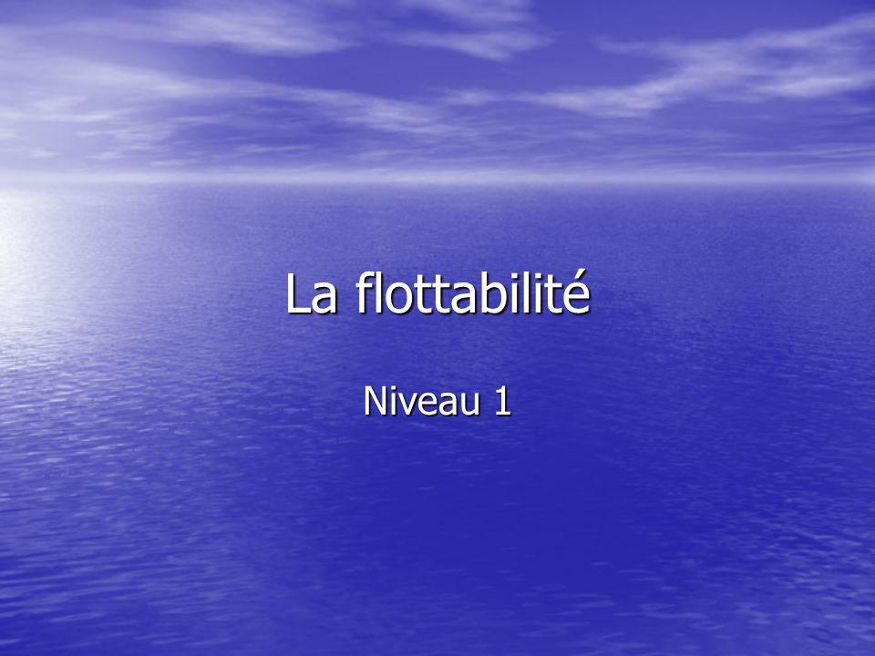 La flottabilité Niveau 1