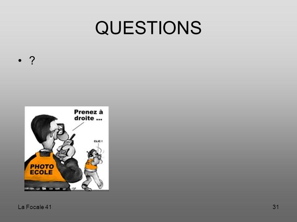 La Focale 4131 QUESTIONS ?