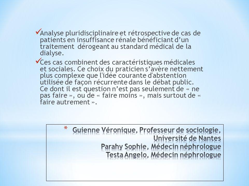 Analyse pluridisciplinaire et rétrospective de cas de patients en insuffisance rénale bénéficiant d'un traitement dérogeant au standard médical de la
