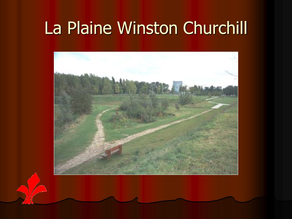 La Plaine Winston Churchill