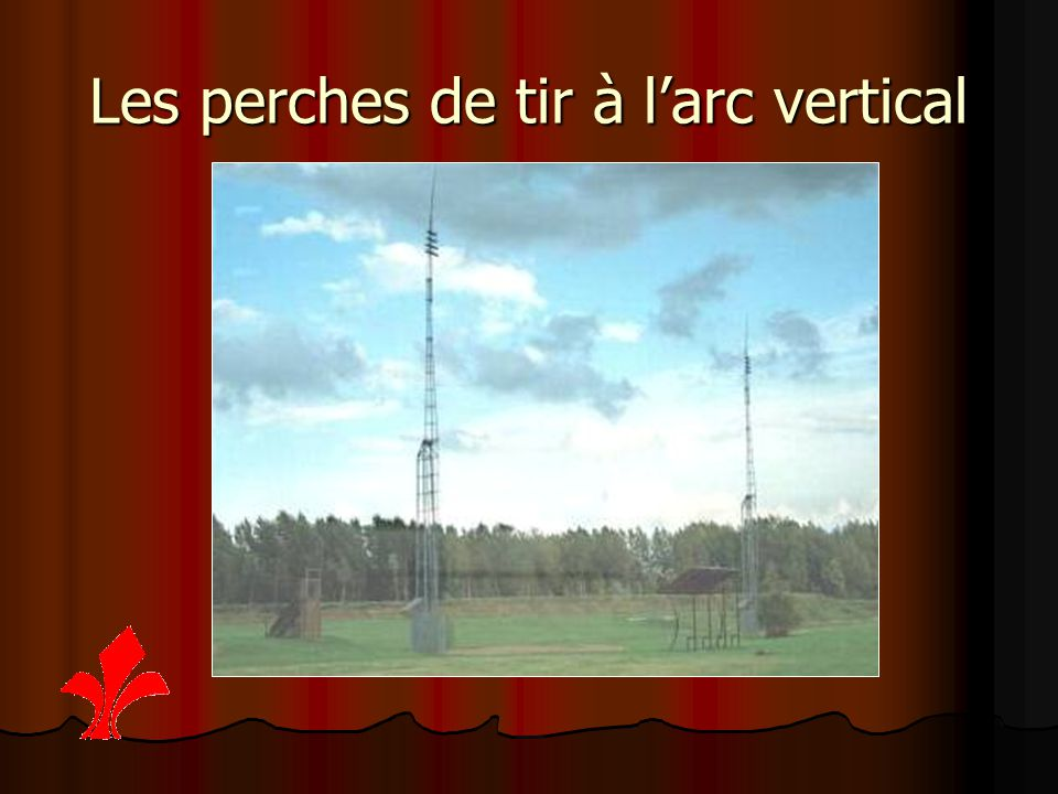 Les perches de tir à l'arc vertical