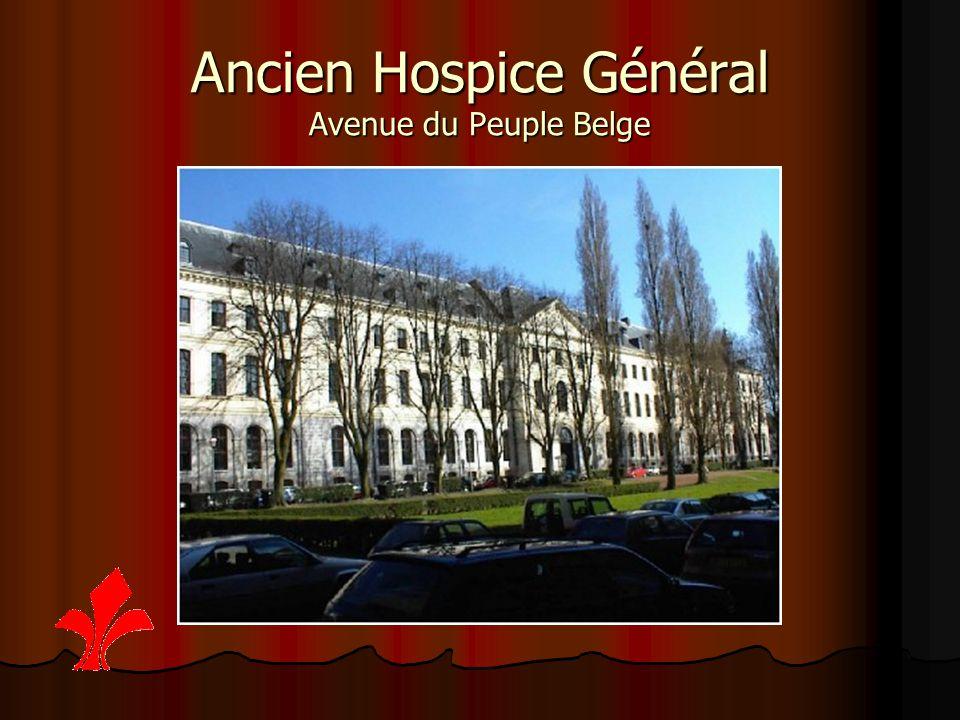 Ancien Hospice Général Avenue du Peuple Belge