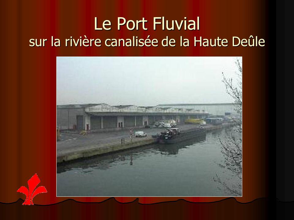 Le Port Fluvial sur la rivière canalisée de la Haute Deûle