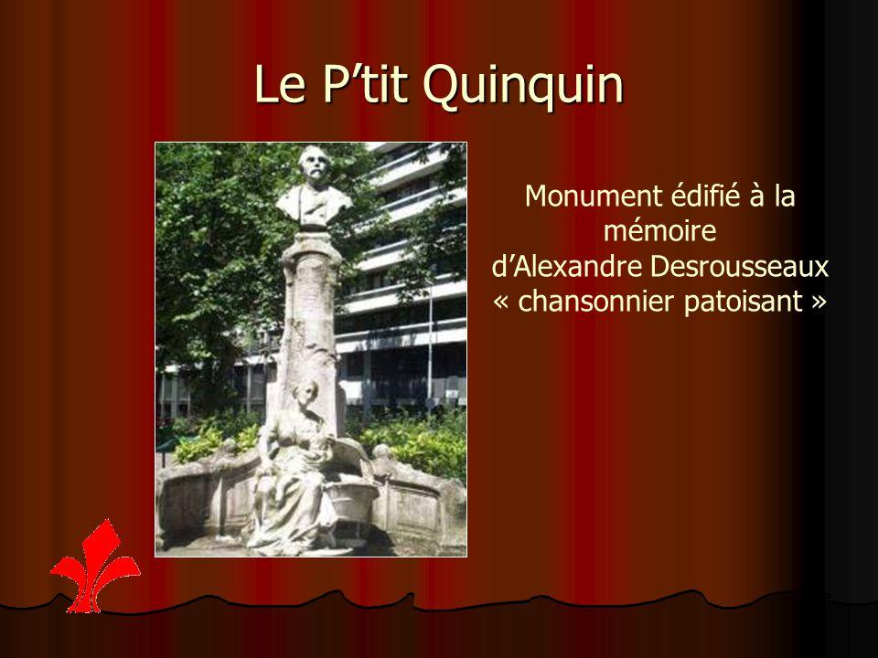 Le P'tit Quinquin Monument édifié à la mémoire d'Alexandre Desrousseaux « chansonnier patoisant »