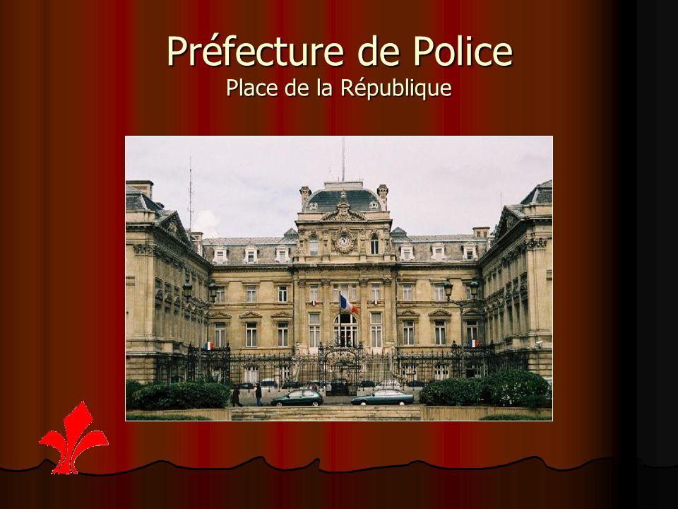 Préfecture de Police Place de la République