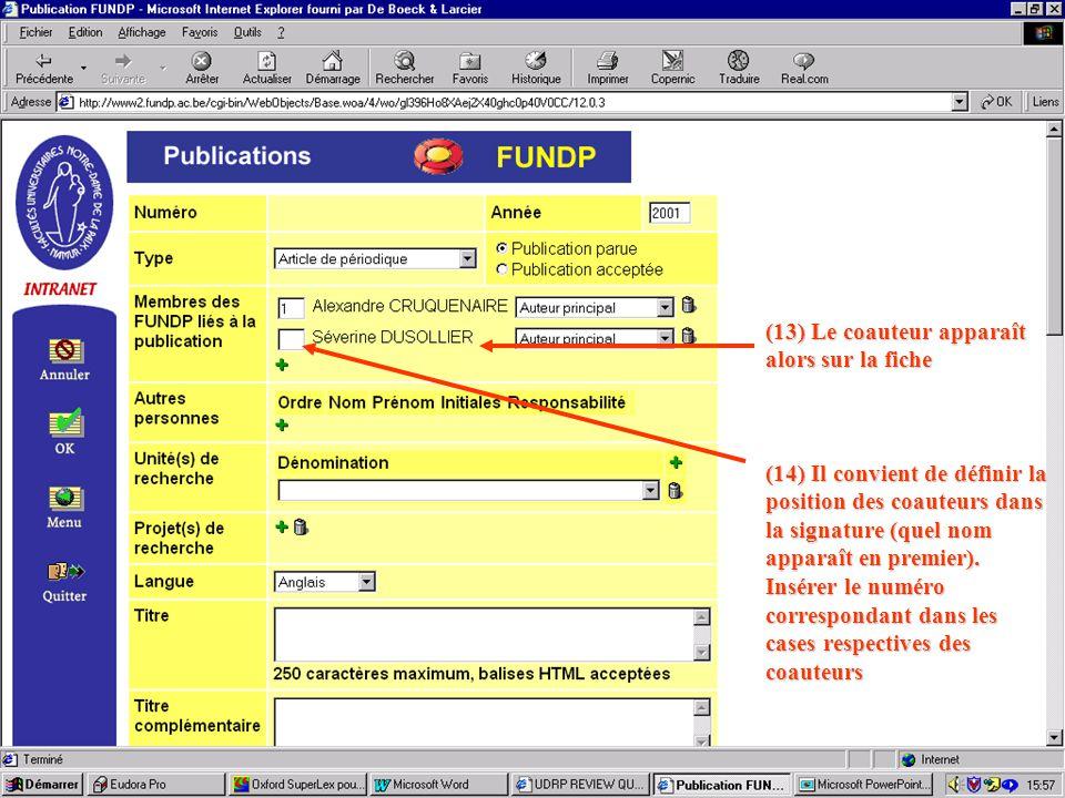 (13) Le coauteur apparaît alors sur la fiche (14) Il convient de définir la position des coauteurs dans la signature (quel nom apparaît en premier).