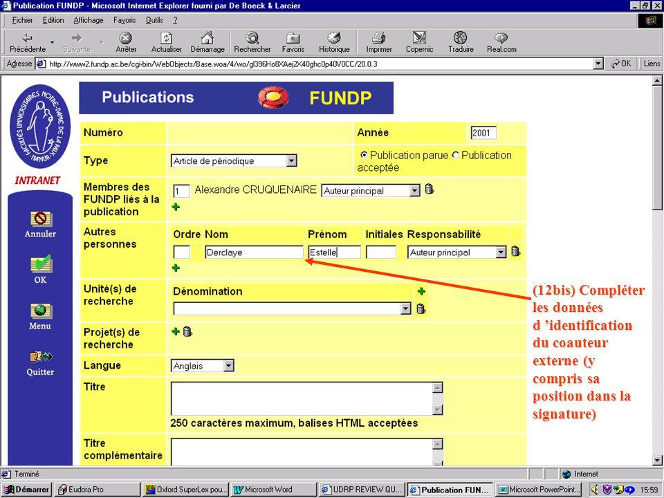 (12bis) Compléter les données d 'identification du coauteur externe (y compris sa position dans la signature)